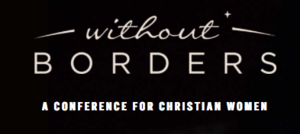 Without Borders Women's Conference